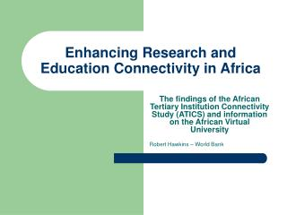 Enhancing Research and Education Connectivity in Africa