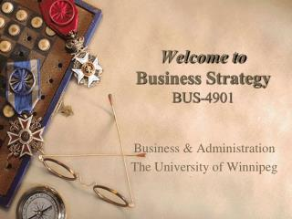 Welcome to Business Strategy BUS-4901