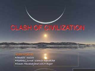 CLASH OF CIVILIZATION