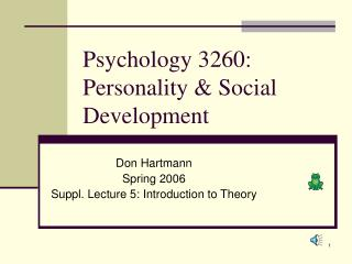 Psychology 3260: Personality & Social Development