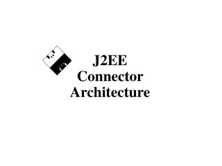 J2EE Connector Architecture