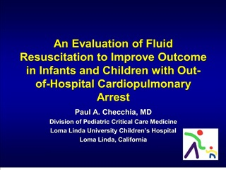 An Evaluation of Fluid Resuscitation to Improve Outcome in Infants and Children with Out-of-Hospital Cardiopulmonary Arr