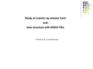 Study of cosmic ray shower front and time structure with ARGO-YBJ