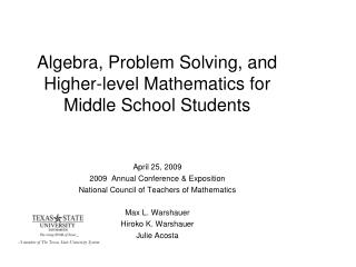 Algebra, Problem Solving, and Higher-level Mathematics for Middle School Students