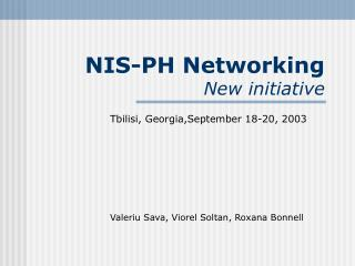 NIS-PH Networking New initiative