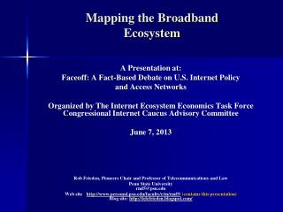 Mapping the Broadband  Ecosystem