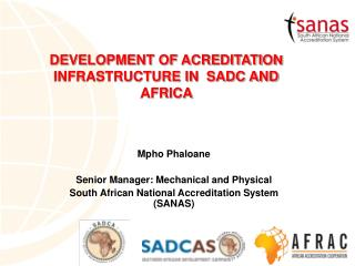 DEVELOPMENT OF ACREDITATION INFRASTRUCTURE IN SADC AND AFRICA