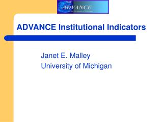 ADVANCE Institutional Indicators