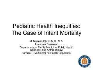 Pediatric Health Inequities: The Case of Infant Mortality