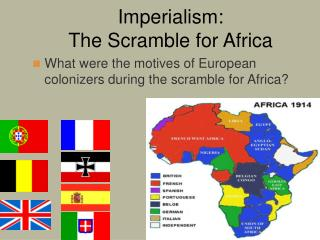 Imperialism:  The Scramble for Africa
