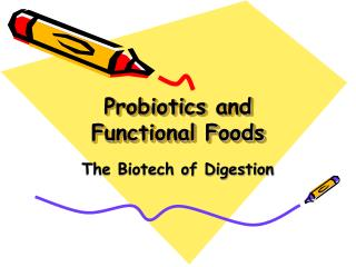 Probiotics and Functional Foods