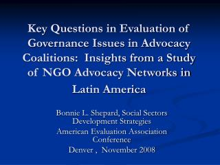 Key Questions in Evaluation of Governance Issues in Advocacy Coalitions:  Insights from a Study of NGO Advocacy Networks