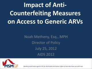 Impact of Anti-Counterfeiting Measures on Access to Generic ARVs
