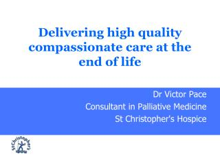 Delivering high quality compassionate care at the end of life