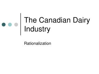 The Canadian Dairy Industry