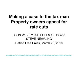 Making a case to the tax man Property owners appeal for rate cuts