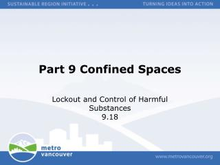 Part 9 Confined Spaces