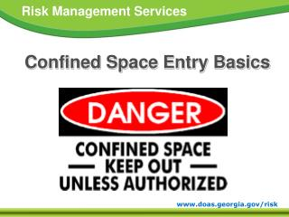 Confined Space  Entry Basics