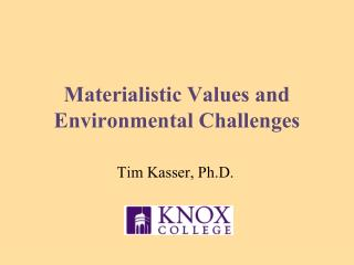 Materialistic Values and Environmental Challenges