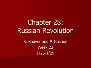 Chapter 28: Russian Revolution