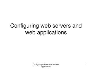 Configuring web servers and web applications