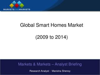 Global Smart Homes Market (2009 to 2014)