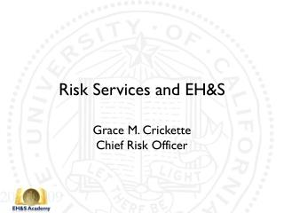 Risk Services and EH&S