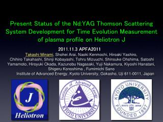 Present Status of the Nd:YAG Thomson Scattering System Development for Time Evolution Measurement of plasma profile on