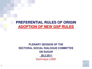 PREFERENTIAL RULES OF ORIGIN ADOPTION OF NEW GSP RULES
