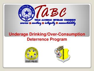Underage Drinking/Over-Consumption Deterrence Program