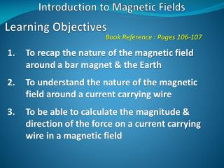 Introduction to Magnetic Fields