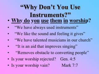"""Why Don't You Use Instruments?"""