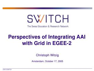 Perspectives of Integrating AAI with Grid in EGEE-2