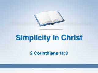 Simplicity In Christ 2 Corinthians 11:3