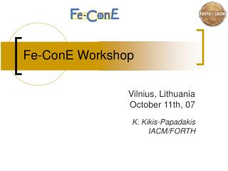 Fe-ConE Workshop