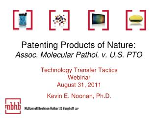 Patenting Products of Nature: Assoc. Molecular Pathol. v. U.S. PTO