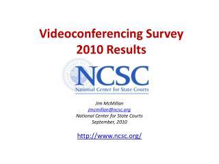 Videoconferencing Survey 2010 Results