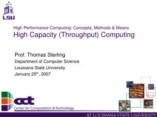 High Performance Computing: Concepts, Methods & Means High Capacity (Throughput) Computing