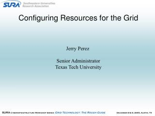 Configuring Resources for the Grid
