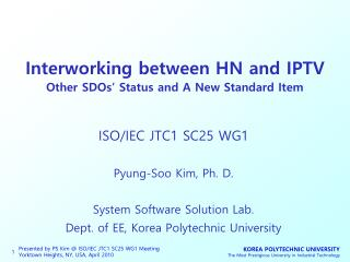 Interworking between HN and IPTV Other SDOs' Status and A New Standard Item