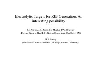 Electrolytic Targets for RIB Generation: An interesting possibility