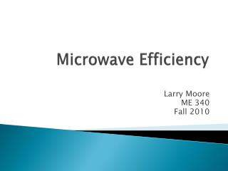 Microwave Efficiency