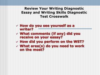 Review Your Writing Diagnostic Essay and Writing Skills Diagnostic Test Crosswalk