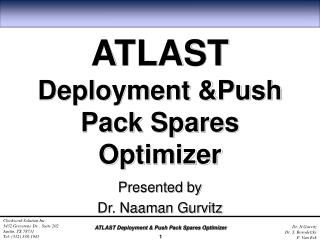 ATLAST Deployment &Push Pack Spares Optimizer