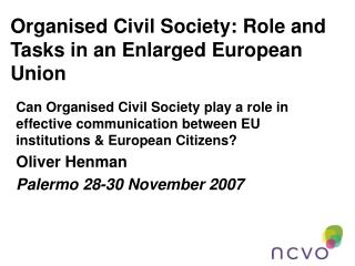 Organised Civil Society: Role and Tasks in an Enlarged European Union