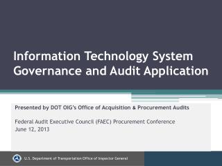 Information Technology System Governance and Audit Application