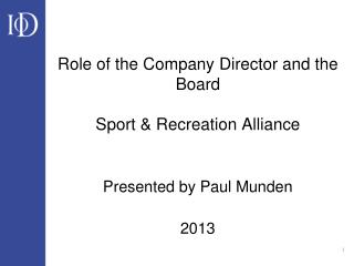 Role of the Company Director and the Board Sport & Recreation Alliance