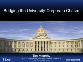 Bridging  the University-Corporate Chasm