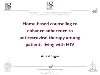 Home-based counseling to enhance adherence to antiretroviral therapy among patients living with HIV