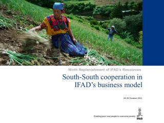 South-South cooperation in  IFAD's business model